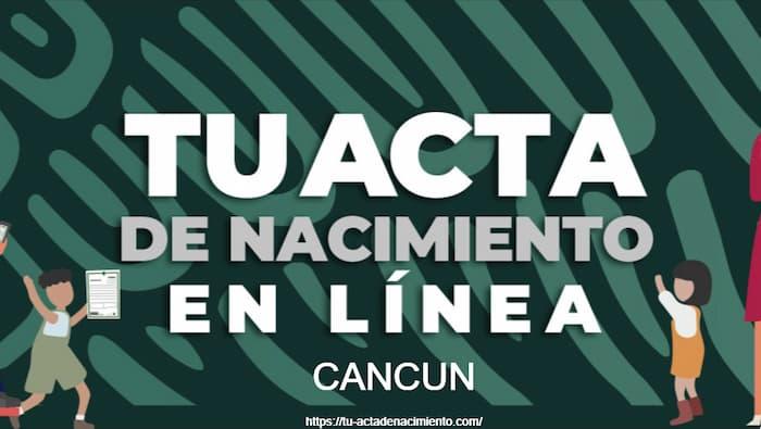 Acta de nacimiento en linea en Cancun